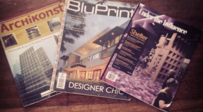Read Your Local Architectural Magazines and Get SMART.